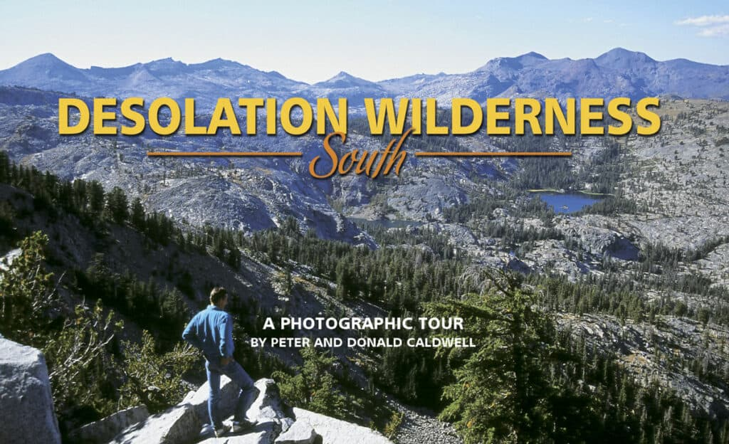 Desolation Wilderness South